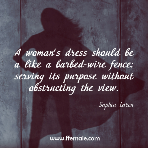 Sophia Loren, Fashion and Style Inspirational Quotes