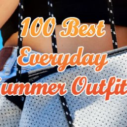 Best Everyday Summer Outfits