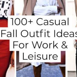 + Casual Fall Outfit Ideas For Work And Leisure -