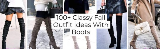 + Classy Fall Outfit Ideas With Boots -