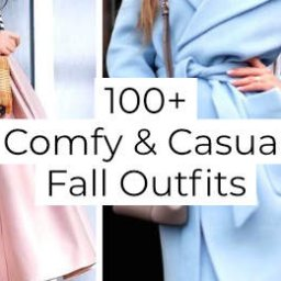 + Comfy And Casual Fall Outfits -