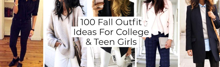 Fall Outfit Ideas For College And Teen Girls -