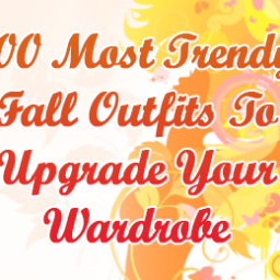 Most Trendy Fall Outfits To Upgrade Your Wardrobe -