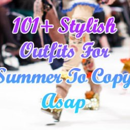 Stylish Outfits For Summer To Copy Asap -