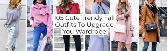 Cute Trendy Fall Outfits To Upgrade You Wardrobe -