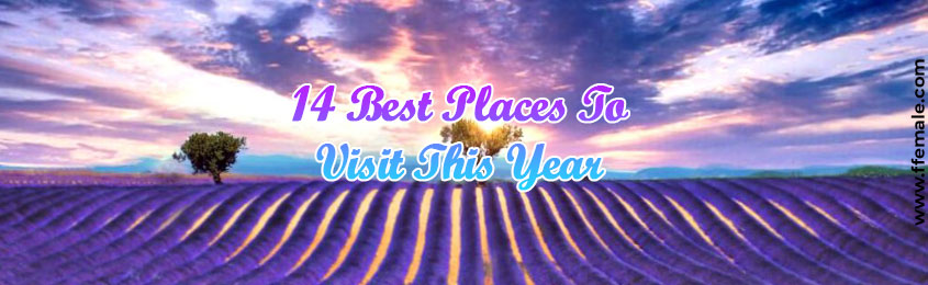 Best Places To Visit This Year