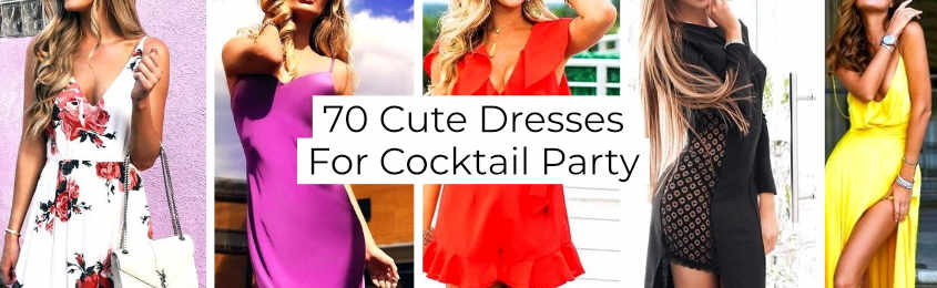 Cute Dresses For Cocktail Party -