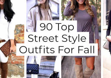 Top Street Style Outfits For Fall -