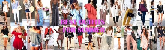 Best Outfits For Summer - ,