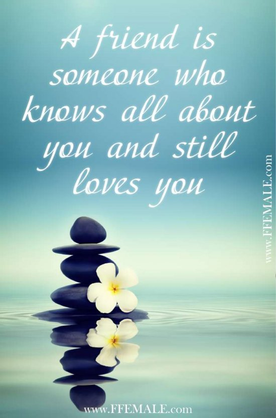 50+ Deep Motivational quotes: A friend is someone who knows all about you and still loves you #quotes #deep #motivation #inspiration #quote