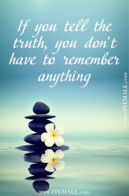 50+ Deep Motivational quotes: If you tell the truth, you don't have to remember anything #quotes #deep #motivation #inspiration #quote
