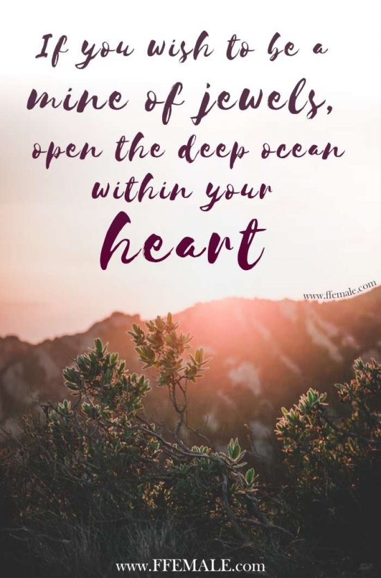 50+ Deep Motivational quotes: If you wish to be a mine of jewels, open the deep ocean within your heart #quotes #deep #motivation #inspiration #quote