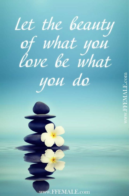 50+ Deep Motivational quotes: Let the beauty of what you love be what you do #quotes #deep #motivation #inspiration #quote