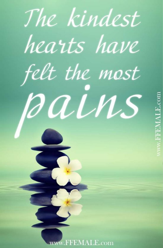 50+ Deep Motivational quotes: The kindest hearts have felt the most pains #quotes #deep #motivation #inspiration #quote