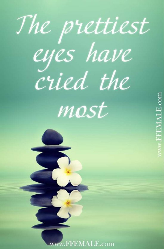 50+ Deep Motivational quotes: The prettiest eyes have cried the most #quotes #deep #motivation #inspiration #quote