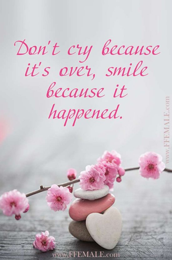 Deep quotes about love: Don't cry because it's over, smile because it happened #quotes #love #deep #inspiration #motivation