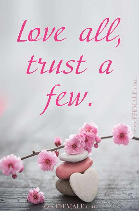 Best motivational love quotes: Love all, trust a few #quotes #love #passion #motivation #inspiration