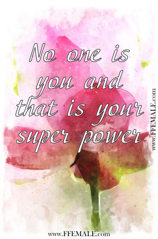 Best motivational love quotes: No one is you and that is your super power #quotes #love #passion #motivation #inspiration