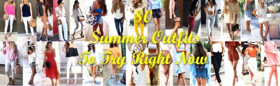 Summer Outfit Ideas To Try Right Now - fashion