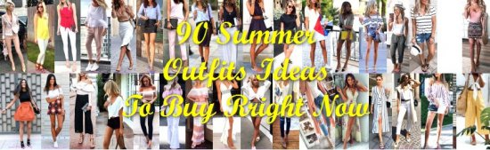Summer Outfits Ideas To Buy Right Now - ideas
