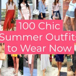 Chic Summer Outfits to Wear Now