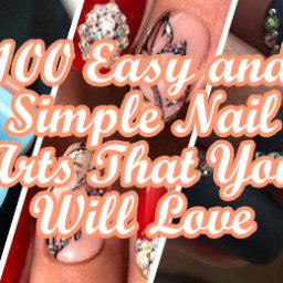 Easy and Simple Nail Arts That You Will Love
