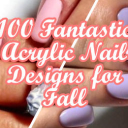 Fantastic Acrylic Nail Designs for Fall