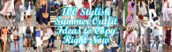 Stylish Summer Outfit Ideas to Copy Right Now