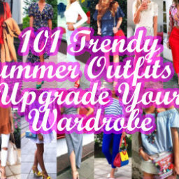 Trendy Summer Outfits to Upgrade Your Wardrobe