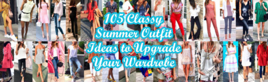 Classy Summer Outfit Ideas to Upgrade Your Wardrobe