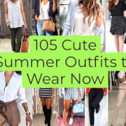 Cute Summer Outfits to Wear Now