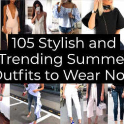 Stylish and Trending Summer Outfits to Wear Now