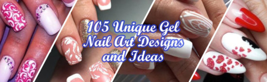 Unique Gel Nail Art Designs and Ideas