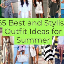 Best and Stylish Outfit Ideas for Summer