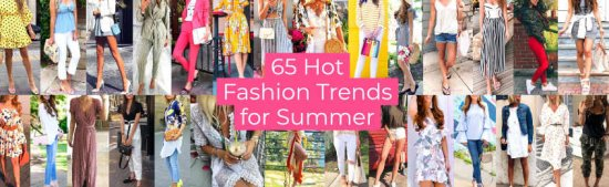 Hot Fashion Trends for Summer