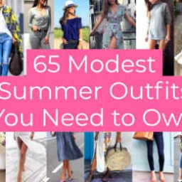 Modest Summer Outfits You Need to Own