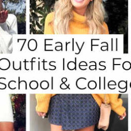 Early Fall Outfits Ideas For School And College -