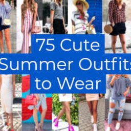 Cute Summer Outfits to Wear