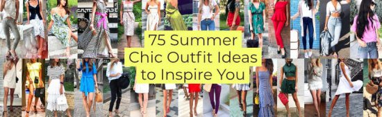 Summer Chic Outfit Ideas to Inspire You
