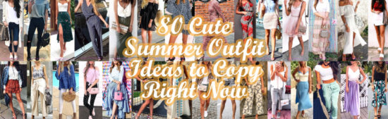 Cute Summer Outfit Ideas to Copy Right Now